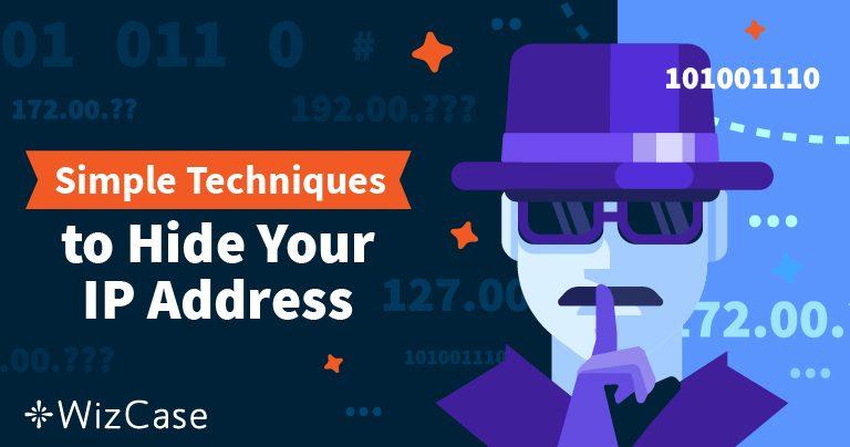 كيف تخفي عنوان الآي بي الخاص بك وتصبح مجهول الهوية