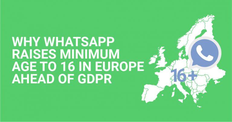 ما سبب رفع واتساب الحد الإدنى للعمر إلى 16 قبيل صدور اللائحة الأوروبية العامة لحماية البيانات (GDPR)