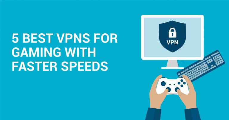 أفضل 5 شبكات افتراضية خاصة VPN للألعاب بسرعات عالية