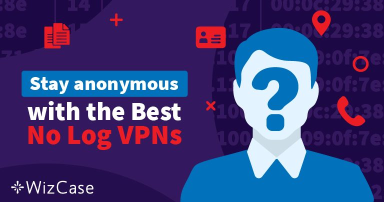أفضل 5 VPN لا تحتفظ بالسجلات لعام 2020