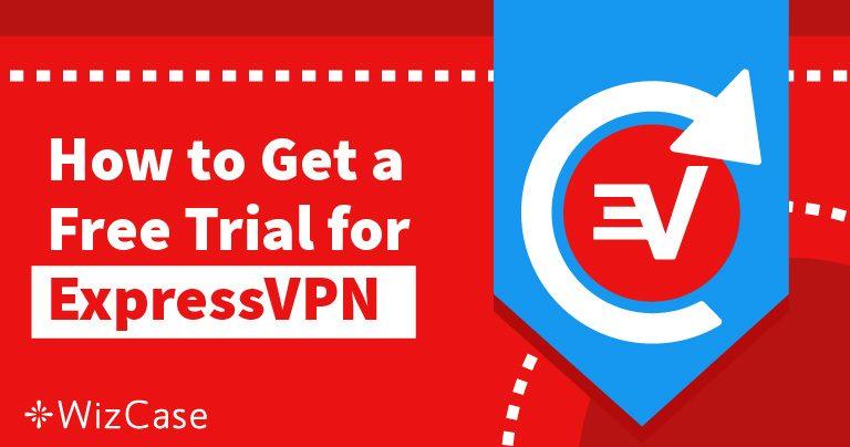 احصل على تجربة ExpressVPN المجانية لمدة 30 يومًا – إليك الطريقة