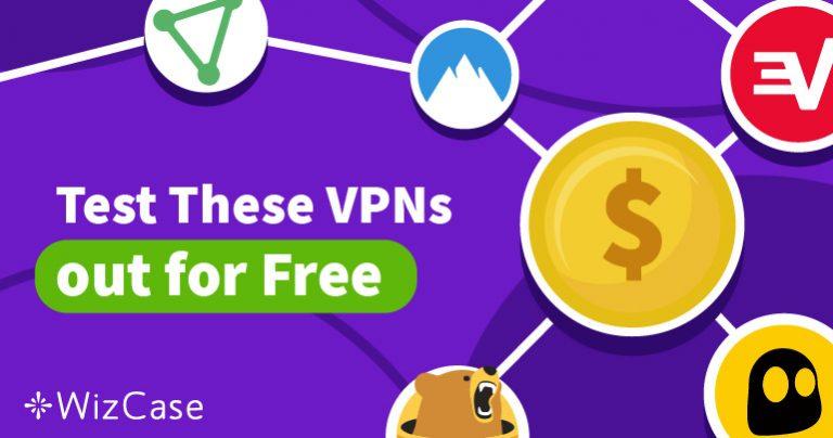 جرب أفضل 5 VPN تقدم فترة تجريبية مجانية بدون مخاطرة Wizcase