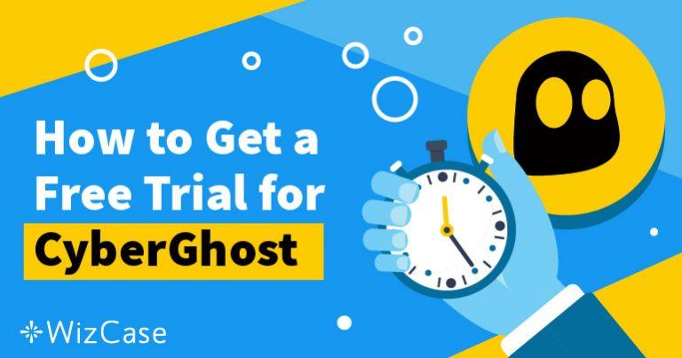 احصل على فترة تجربة مجانية من CyberGhost لمدة 45 يومًا – إليك الطريقة