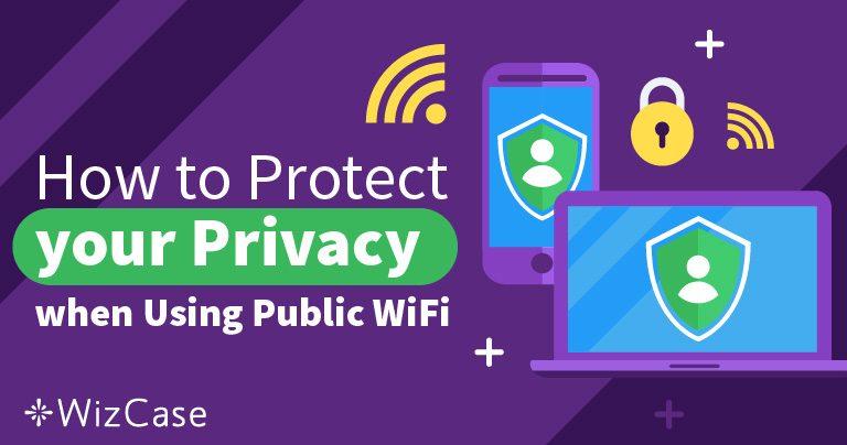 مشكلة الأمن عند استخدام شبكات واي فاي عامة Wizcase