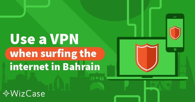 أفضل خدمتين للشبكات الافتراضية الخاصة للبحرين