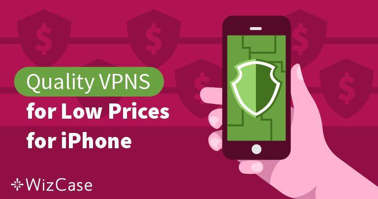 أفضل 3 شبكات VPN رخيصة لهاتف آيفون ودليل تثبيت بروتوكول OpenVPN Wizcase