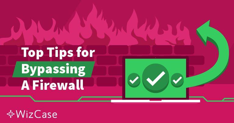 ما هو جدار الحماية وكيف يمكن للشبكة الافتراضية الخاصة تجاوزه؟