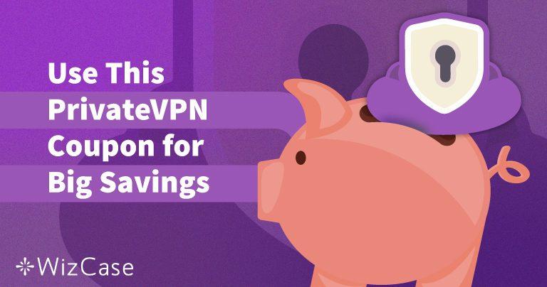 قسيمة خصم صالحة على برنامج PrivateVPN لعام 2020: وفر ما يصل إلى 65%