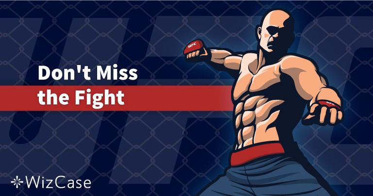 كيف تشاهد مباراة UFC Fight Night على الهواء من أي مكان