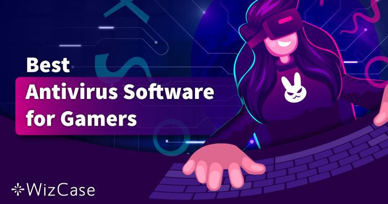 أفضل مضاد فيروسات لألعاب الحاسوب في 2021 – أفضل 5 برامج