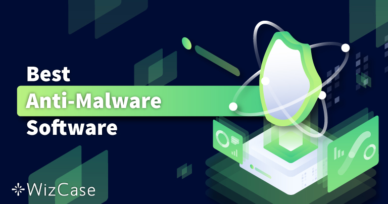 أفضل 5 برامج لإزالة البرمجيات الخبيثة + الحماية منها في 2021