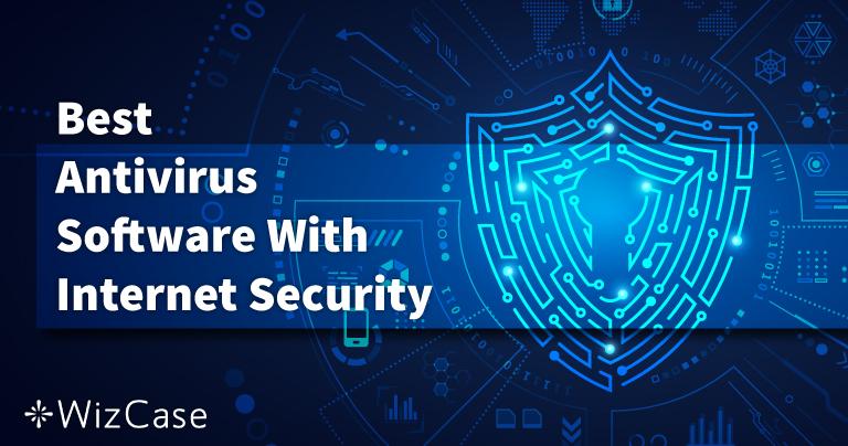 أفضل 5 برامج مضاد فيروسات: أمن الإنترنت على الحاسوب والماك والهاتف 2021