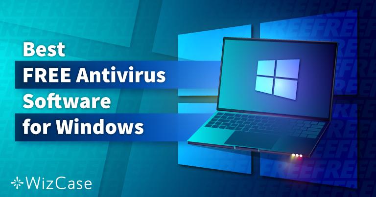 أفضل 6 برامج مضاد فيروسات مجانية لويندوز (مجربة في 2021)